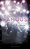 Famous: Famous Novel, ONE (The Famous Novels Book 1)