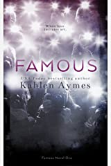Famous, FAMOUS Novel #1: A Sexy, Hollywood Love Story! (The Famous Novels) Kindle Edition