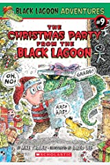 The Christmas Party from the Black Lagoon (Black Lagoon Adventures #9) (Black Lagoon Adventures series) Kindle Edition