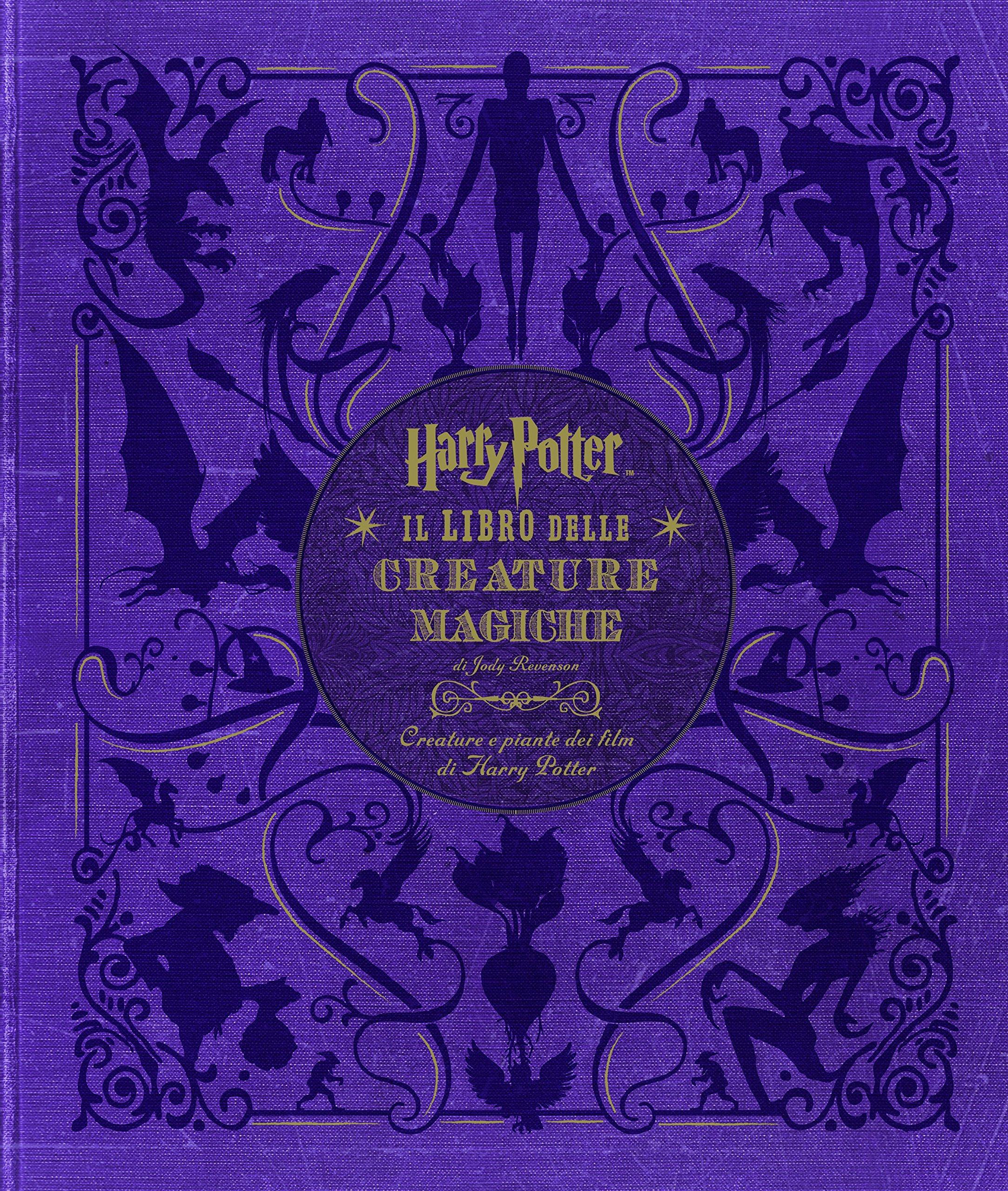 Harry Potter. Il libro delle creature magiche. Creature e piante dei film di Harry Potter. Con poster. Ediz. a colori Copertina rigida – 24 dic 2015 Jody Revenson A. Toscani V. Vitali Panini Comics