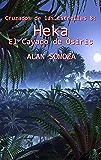 El Cayado de Osiris: Heka (Cruzados de las estrellas nº 8)