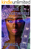 The Transitioners: The Purple Blues (The Purple Blood Lineage Book 1)