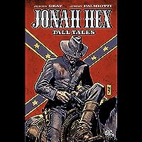 Jonah Hex (2006-2011) Vol. 10: Tall Tales