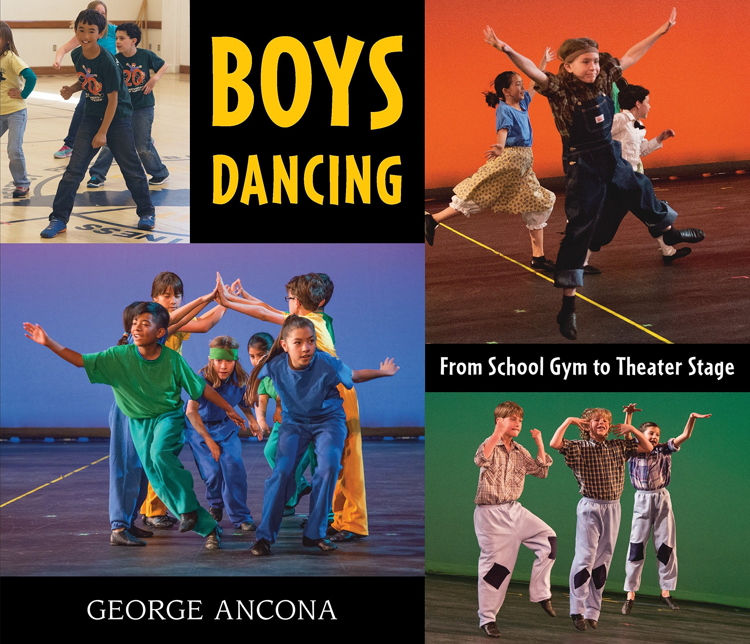 Boys Dancing: From School Gym to Theater Stage pdf