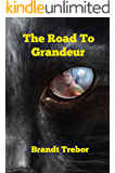 The Road To Grandeur (Jayded Book 1)
