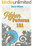 Crochet: Afghan Patterns 101 (Crocheting Patterns Stitches)