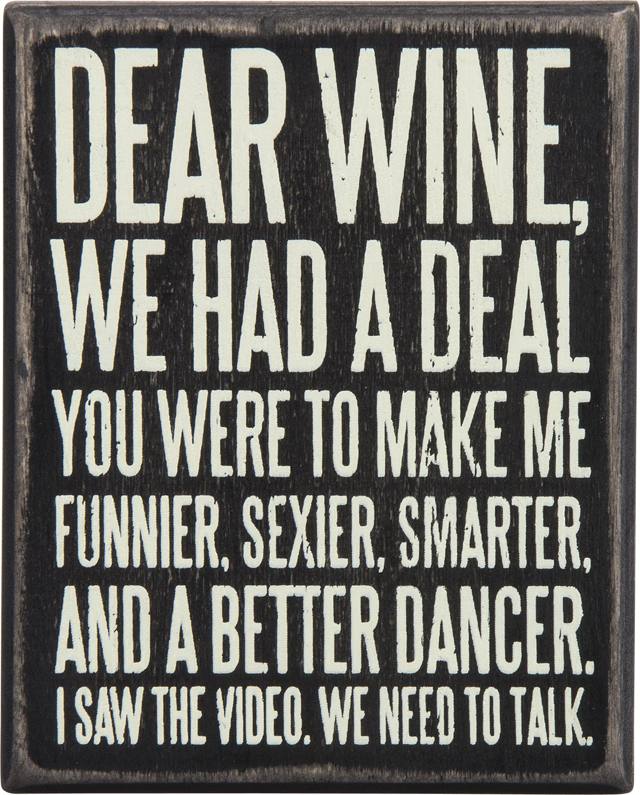 Primitives by Kathy 27179 Box Sign, 4'' x 5'', Dear Wine…