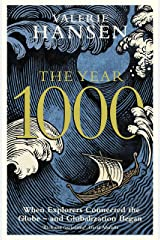 The Year 1000: When Explorers Connected the World – and Globalization Began Kindle Edition