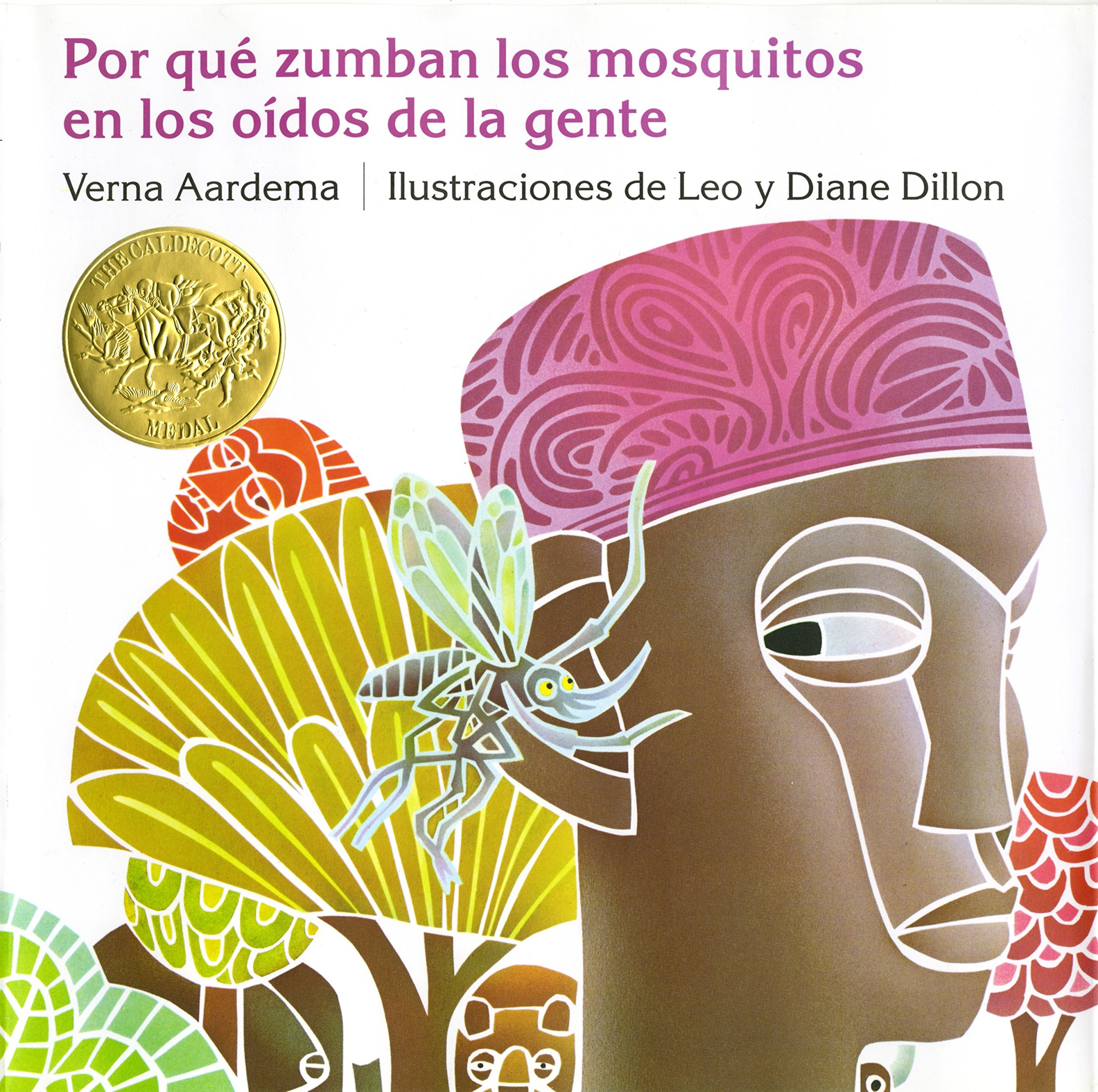 Porque Zumban los Mosquitos en los Oidos de la Gente (Ediciones Dial) (Spanish Edition) by Dial Books