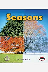 Seasons (First Step Nonfiction — Discovering Nature's Cycles) Kindle Edition