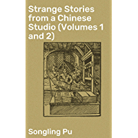 Strange Stories from a Chinese Studio (Volumes 1 and 2) (English Edition)