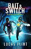 Bait & Switch (The Supervillain's Kids Book 1)