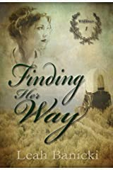 Finding Her Way: Western Romance on the Frontier Book #1 (Wildflowers) Kindle Edition