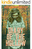 Diary of the Hollow (Chronicles of a Drowsy God Book 0)