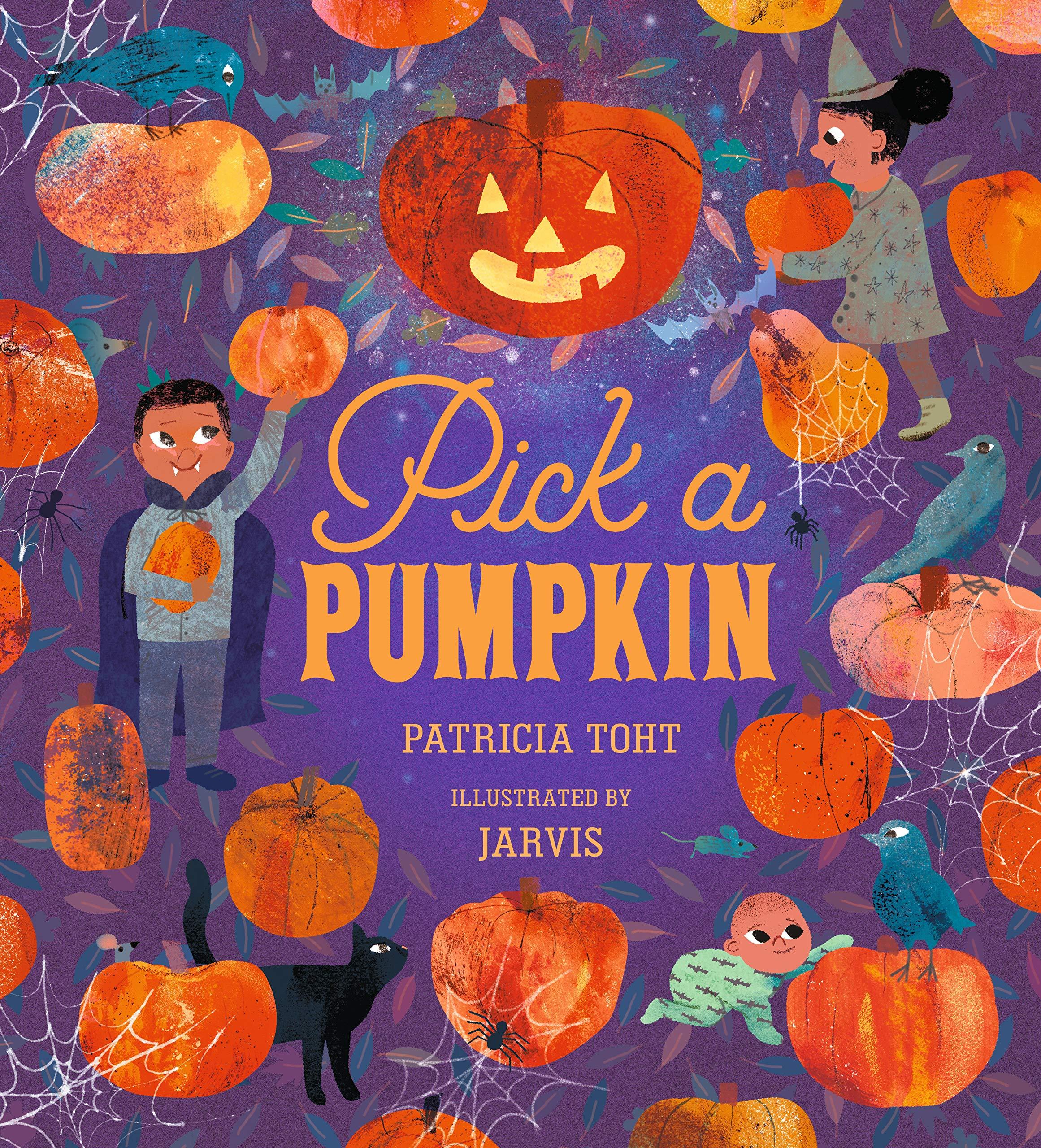 Pick a Pumpkin: Toht, Patricia, Jarvis: 9781536207644: Amazon.com: Books