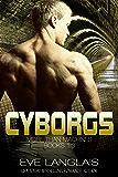 Cyborgs: More Than Machines: Books 1-3