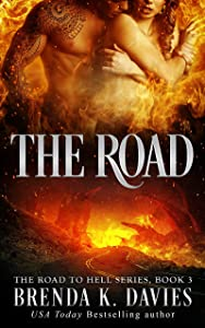 The Road (The Road to Hell Series, Book 3)