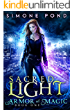 Sacred Light (Armor of Magic Book 1)