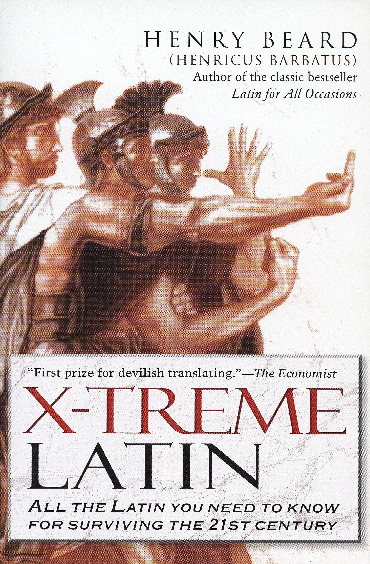 X-Treme Latin: All the Latin You Need to Know for Survival in the 21st Century pdf