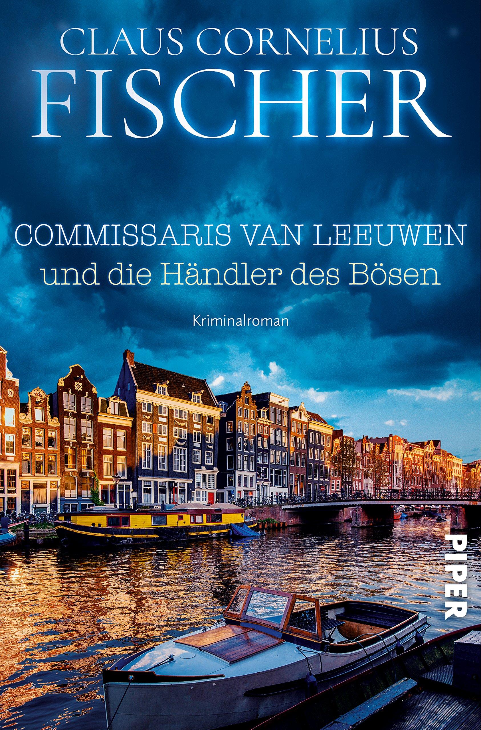 Commissaris van Leeuwen und die Händler des Bösen: Kriminalroman