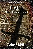 Cedric the Demonic Knight (The Cedric Series Book 1)