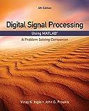 Digital Signal Processing Using MATLAB: A Problem