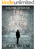 The Fire Raven: Welcome To Winter