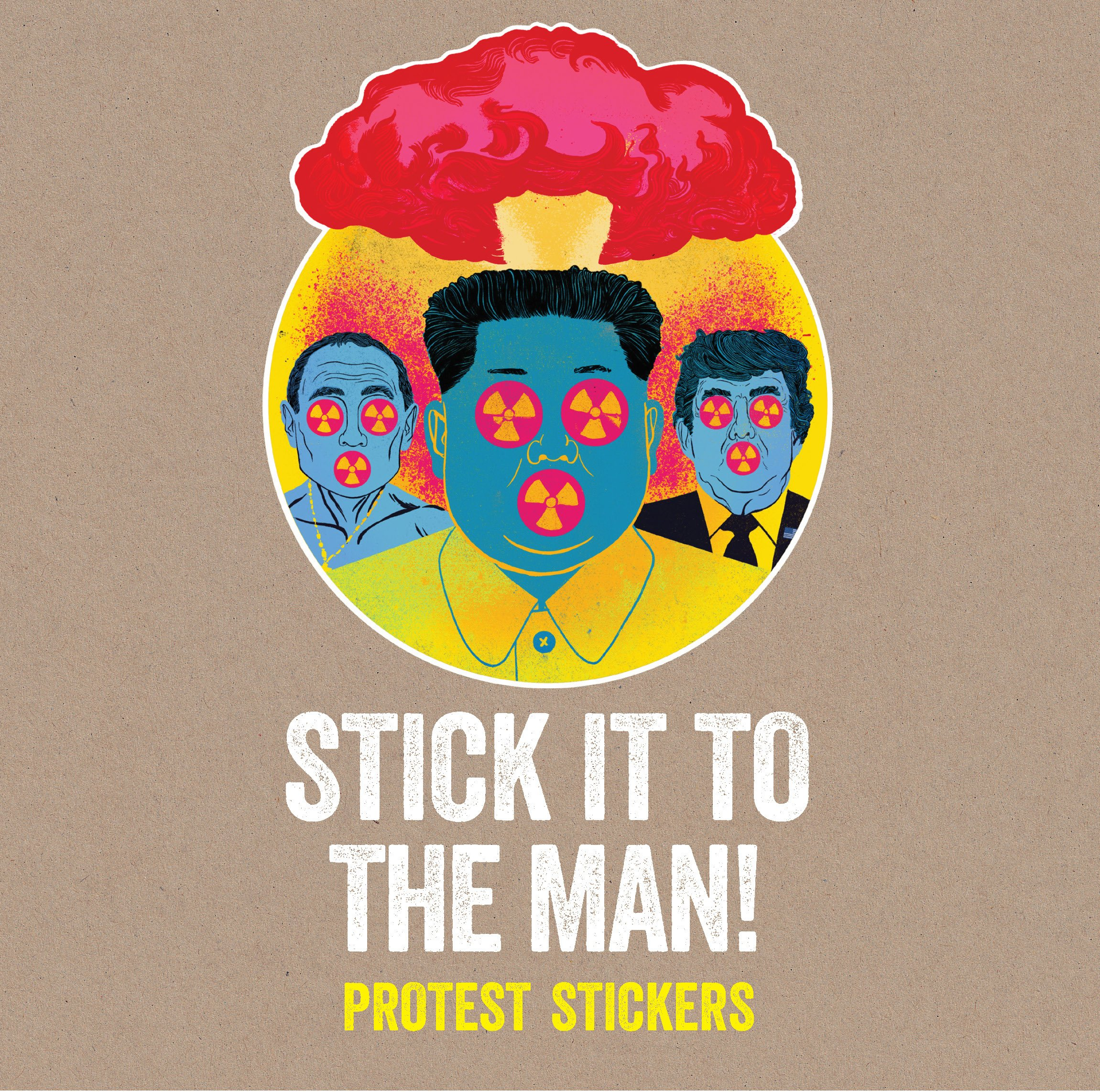 Stick it to the man! : Protest stickers
