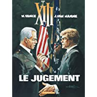 XIII, tome 12 : Le jugement