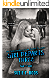 Girl Departs Three (Part 2) (Spoken For Book 4)
