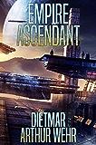 Empire Ascendant (Road To Empire Book 2)