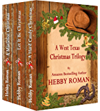 A West Texas Christmas Trilogy