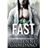 Living Fast (Steele Ridge Book 3)