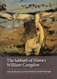 The Sabbath of History William Congdon: With Meditations on Holy Week By Joseph Ratzinger