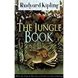 The Jungle Book (With the Original Illustrations by John Lockwood Kipling): Classic of children's literature from one of the