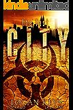 La La Land: Survival Thriller in a Dark Dystopian World (The Last City Series Book 2)