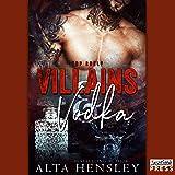 Villains & Vodka: Top Shelf, Book 2