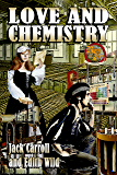 Love and Chemistry (English Edition)