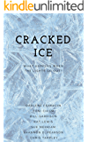 Cracked Ice: What Happens When the Lights Go Out?