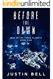 Before the Dawn (War of the Three Planets Book 9)
