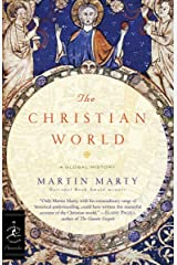 The Christian World: A Global History (Modern Library Chronicles Series Book 29) Kindle Edition