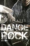 Dange Rock 2. Malcom