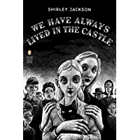 We Have Always Lived in the Castle: (Penguin Classics Deluxe Edition) (English Edition)