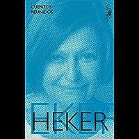 Cuentos reunidos (Spanish Edition)