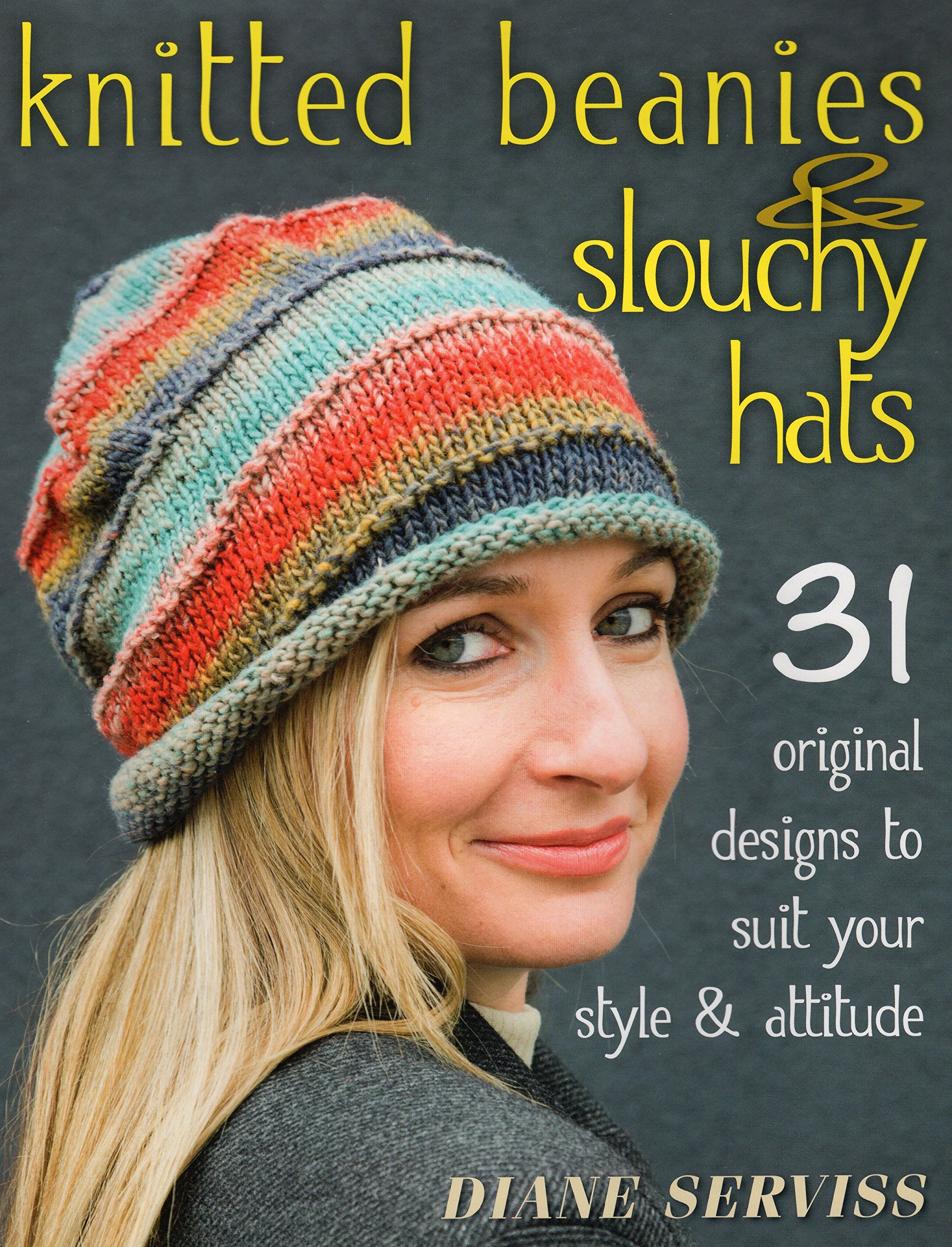 b98a5df2715 Stackpole Books Knitted Beanies and Slouchy Hats  Diane Serviss ...