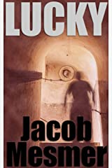 Lucky: Horrible Side Effects To Serendipity Kindle Edition