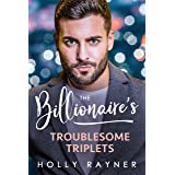 The Billionaire's Troublesome Triplets (Babies and Billions Book 1)
