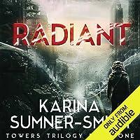 Radiant: A Novel