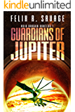 Guardians of Jupiter (Void Dragon Hunters Book 1)