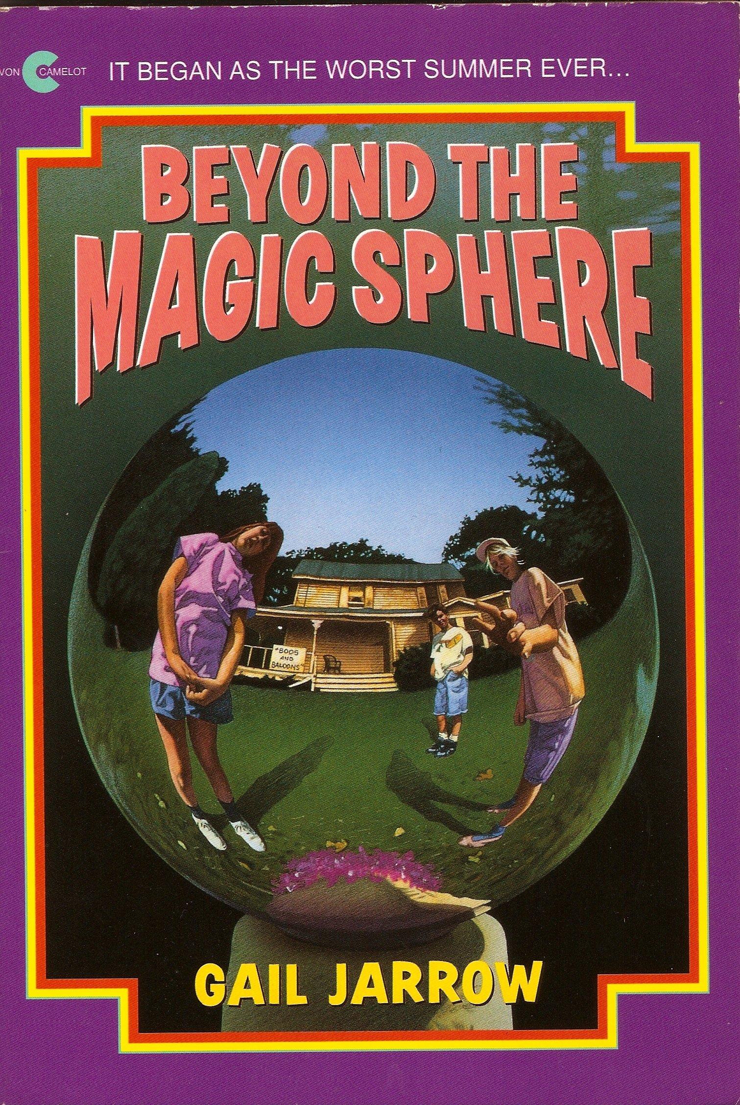 Beyond the Magic Sphere (An Avon Camelot Book)